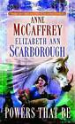 Powers That be by Scarborou Mccaffrey Anne (Paperback, 2001)