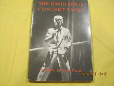David Bowie - The David Bowie Concert Tapes Book by Pimm Jal de la Parra 1983
