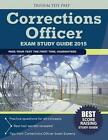 Corrections Officer Exam Study Guide 2015 by Corrections Officer Exam Team (Paperback / softback, 2014)