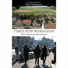 Times New Romanian: Voices and Narrative from Romania by Troubador Publishing (Paperback, 2014)