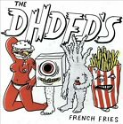 French Fries by The DHDFDs (CD, Apr-2013, Bomb Shop)