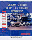 Grumman F6F Hellcat Pilot's Flight Operating Instructions by United States Navy Department, United States Navy (Paperback / softback, 2007)
