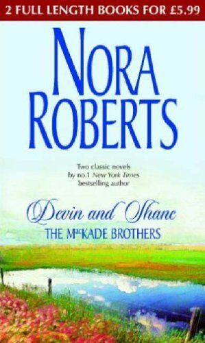 Devin and Shane THE MACKADE BROTHERS: The Heart of Devin MacKade / The Fall of,