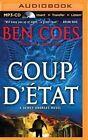 Coup D'Etat by Ben Coes (CD-Audio, 2015)