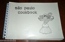 Sao Paulo Cookbook Large Softcover -  Brasilian Cuisine and Foreign Favorites