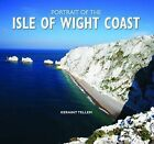 Portrait of the Isle of Wight Coast by Geraint Tellem (Hardback, 2010)