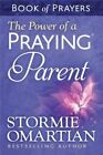 The Power of a Praying Parent Book of Prayers by Stormie Omartian (Paperback, 2014)