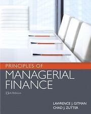 Principles Of Managerial Finance by  Chad J. Zutter, Lawrence J. Gitman 13th Ed