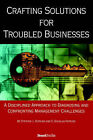 Crafting Solutions for Troubled Businesses by J. Hopkins, Stephen (Hardback, 2006)