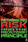 Rethinking Risk and the Precautionary Principle by Elsevier Science & Technology (Paperback, 2000)
