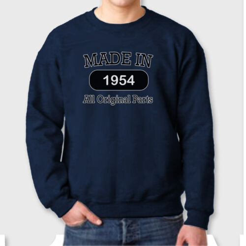 MADE IN 1954 Vintage Funny Gift T-shirt Birthday Fathers Mothers Crew Sweatshirt