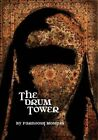 The Drum Tower by Farnoosh Moshiri (Hardback, 2014)