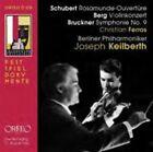 Schubert: Rosamunde-Ouvertüre; Berg: Violinkonzert; Bruckner: Symphonie No. 9 (2011)