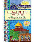 A River in the Sky by Elizabeth Peters (Paperback, 2011)