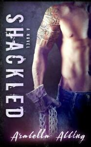 Shackled-A-Stepbrother-Romance-Novel-Paperback-by-Abbing-Arabella-Brand