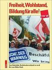 Freiheit, Wohlstand, Bildung für alle! von Jörg Wollenberg, Arno Klönne und Karl A. Otto (2004, Taschenbuch)
