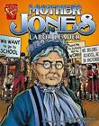 Mother Jones: Labor Leader by Connie Colwell Miller (Hardback, 2006)