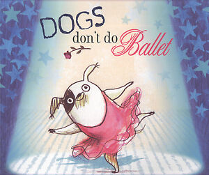 Dogs-don-039-t-do-ballet-by-Anna-Kemp-Paperback-Expertly-Refurbished-Product