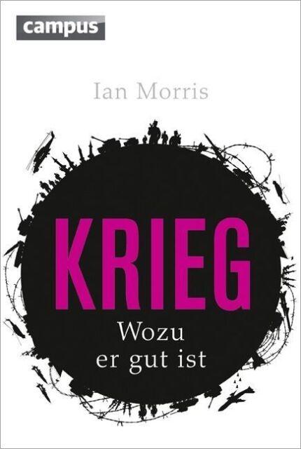 Krieg von Ian Morris (2013, Gebundene Ausgabe)