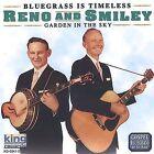 Garden in the Sky by Reno & Smiley (CD, Jan-2013, King)