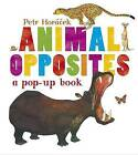 Animal Opposites by Petr Horacek (Hardback, 2013)