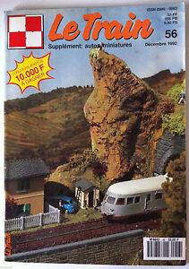 LE TRAIN n°56 du 12-1992; Les 150 Z (BR 50)- Des 040 DG en général aux BB 66000 w9QvWAYz-09170424-369890017