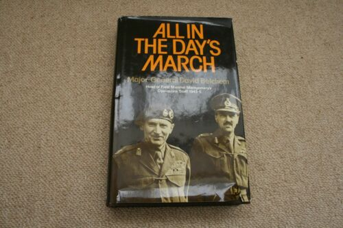 1 of 1 - ALL IN THE DAY'S MARCH BY MAJOR-GENERAL DAVID BELCHEM