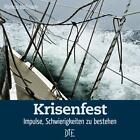 Krisenfest von Markus Hofman (2011, Geheftet)