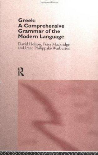 NEW - Greek: A Comprehensive Grammar of the Modern Language