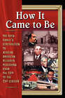 How It Came to Be by Bobby Lovett (Paperback / softback, 2006)