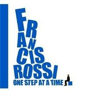"""Francis Rossi """"One Step at a time"""" CD Rock Nuovo"""
