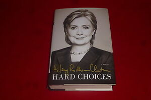 Hillary-Rodham-Clinton-Signed-Hard-Choices-1st-1st-signed-HC-Book-PSA-DNA