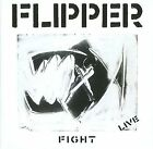 Fight: Live by Flipper (CD, Jul-2012, MVD Audio)