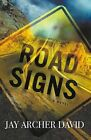 Road Signs by David Jay Archer (Paperback, 2010)