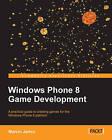 Windows Phone 8 Game Development by Marcin Jamro (Paperback, 2013)