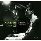 DAVE BRUBECK - TIME WAS 4 CD NEU