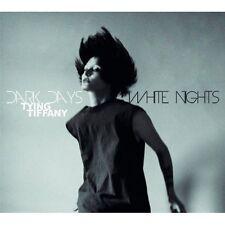 Tying Tiffany DARK Days, White Nights CD DIGIPACK 2012