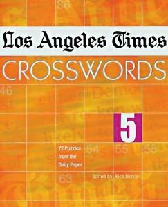 Los Angeles Times Crosswords Vol. 10 : 72 Puzzles from the