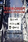 Terrorist MODUS Operandi 9780557407613 by Dan Sommer Hardback
