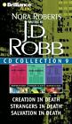 In Death: J. D. Robb Collecction : Creation in Death - Strangers in Death - Salvation in Death 0 by J. D. Robb (2012, CD, Abridged)