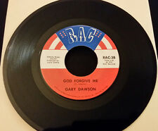 Gary Dawson Pour the Wine / God Forgive Me 1974 scarce country RAC-3  45 RPM