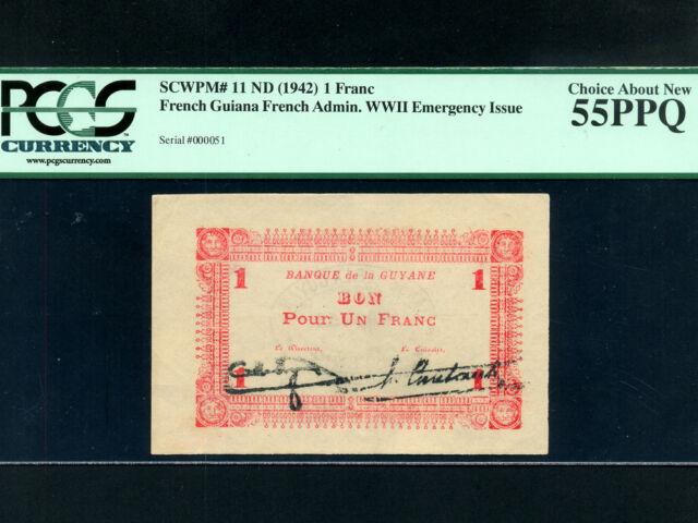 French Guiana:P-11,1 Franc,1942 * Guyane * PCGS Ch AUN 55 PPQ * Low # 000051 *