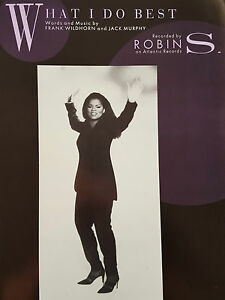 Robin S What I Do Best PianoVocalGuitar Sheet Music  OUT OF PRINT MINT - Broadstairs, Kent, United Kingdom - Robin S What I Do Best PianoVocalGuitar Sheet Music  OUT OF PRINT MINT - Broadstairs, Kent, United Kingdom