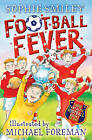 Football Fever by Sophie Smiley (Paperback, 2010)