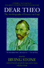 Dear Theo: The Autobiography of Vincent Van Gogh Book