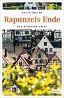 Rapunzels Ende von Eva Klingler (2014, Gebundene Ausgabe)