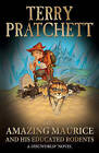 The Amazing Maurice and His Educated Rodents: (Discworld Novel 28) by Terry Pratchett (Paperback, 2004)