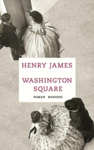 1 von 1 - Washington Square: Roman von James, Henry