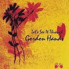 Let's See It Through by Gordon Hands (CD, Jan-2001, Handstand Records)