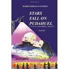 Stars Fall on Pudahuel 2nd Edition 9781450074407 by Mario Terrazas Guzmn